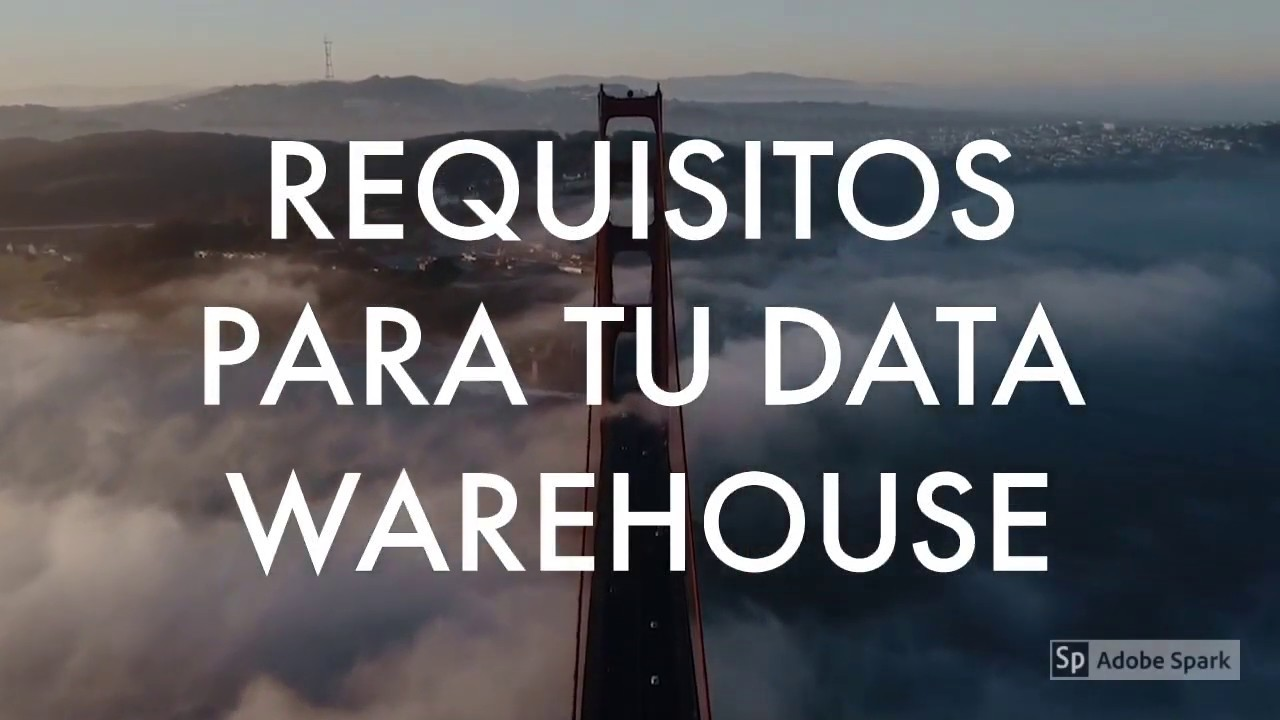Requisitos para tu Data Warehouse