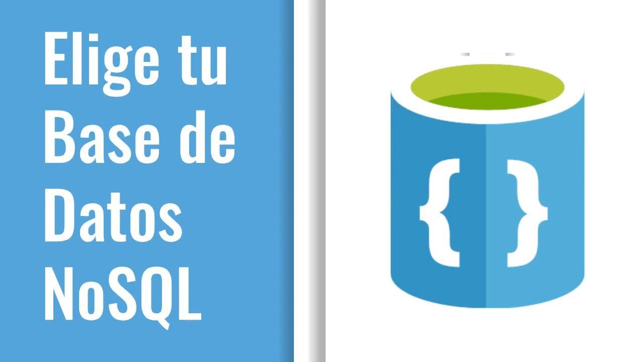NoSQL: Cómo Elegir Base de Datos