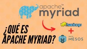 Lee más sobre el artículo ¿Qué es Apache Myriad? Una breve introducción
