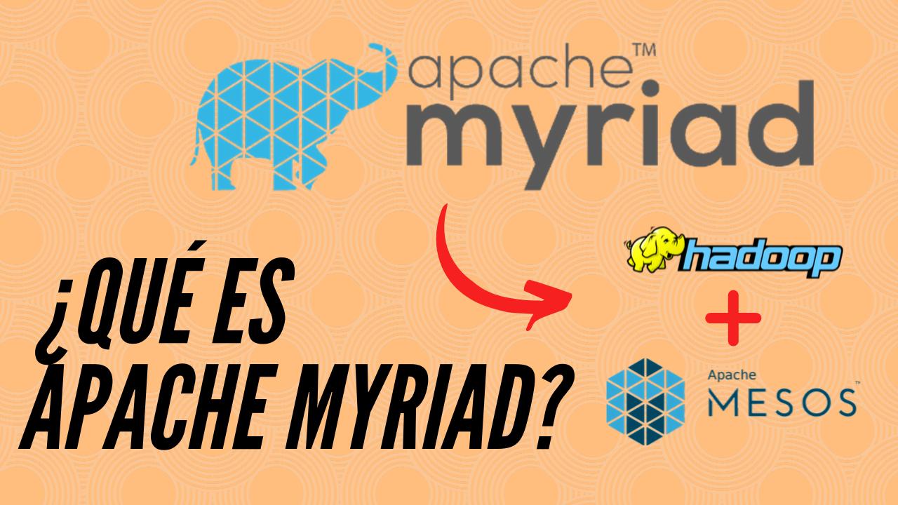 Qué es Apache Myriad