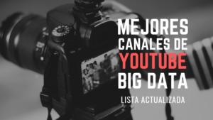 Mejores canales de Youtube Big Data