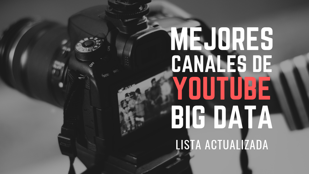 mejores canales youtube big data