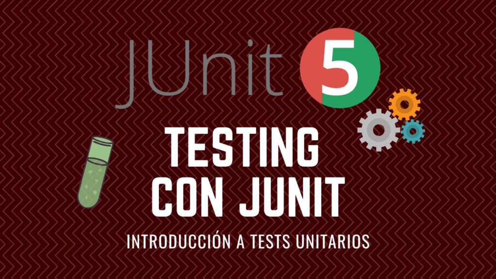 Testing con JUnit