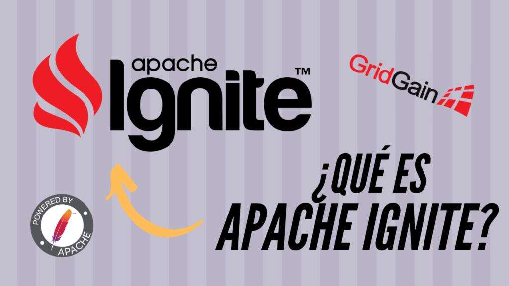 ¿Qué es Apache Ignite?