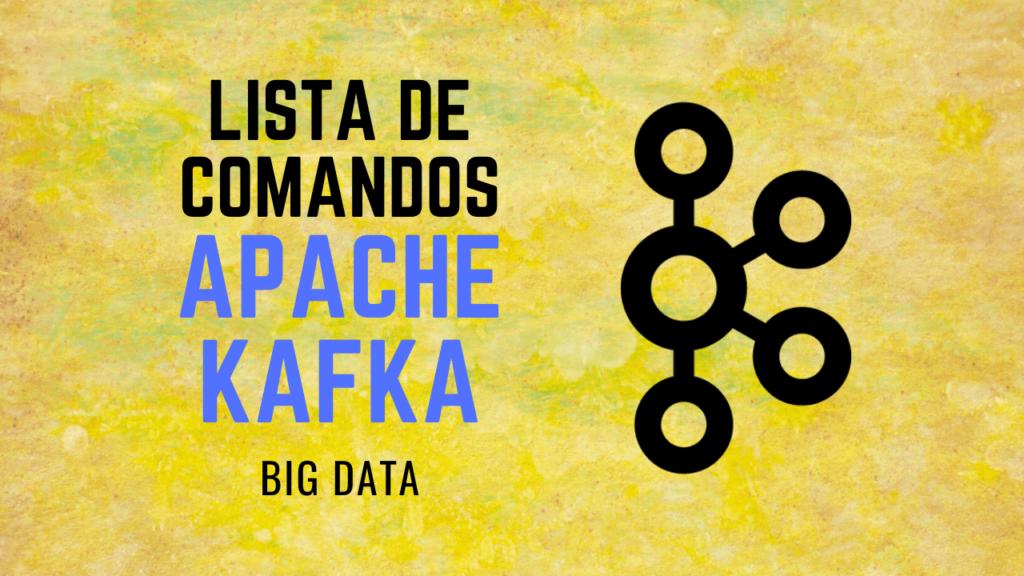 Comandos Apache Kafka