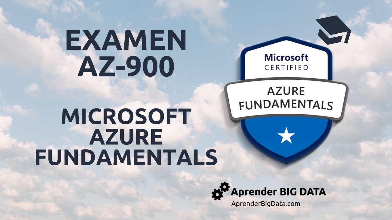 AZ-900 Certificación Microsoft Azure Fundamentals