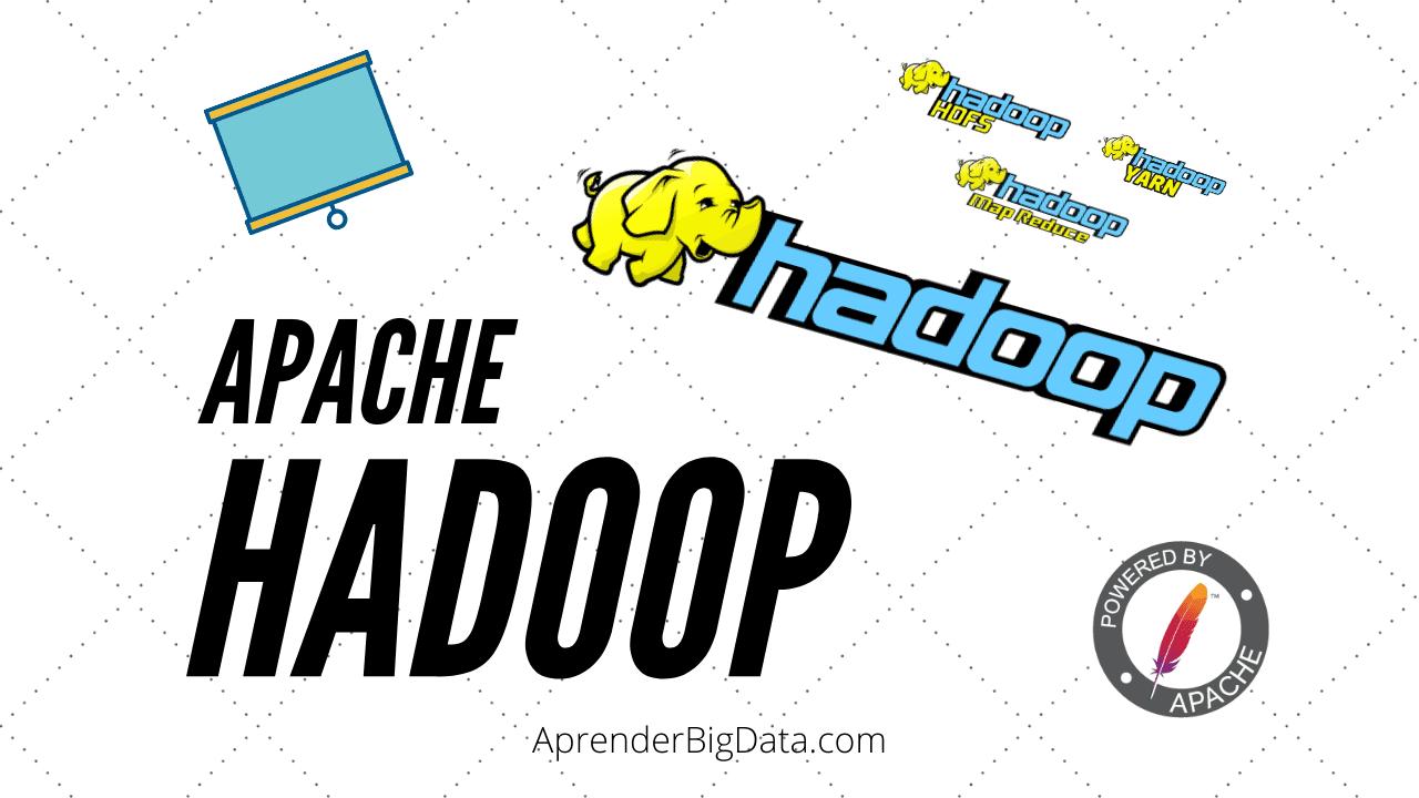 Apache Hadoop: Introducción