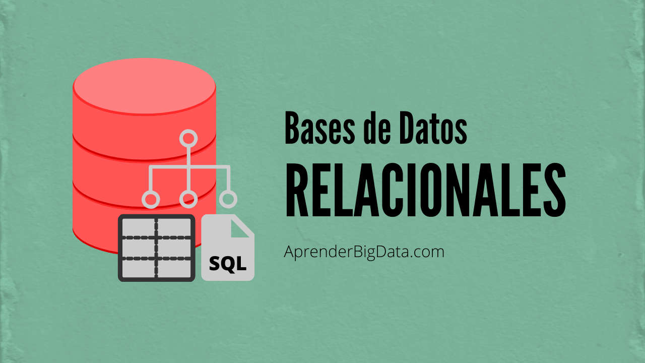 Bases de datos Relacionales