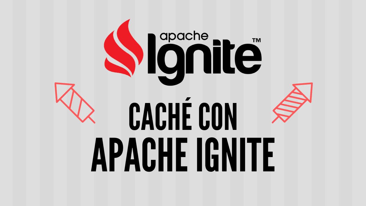 Cómo crear una caché con Apache Ignite para Spark