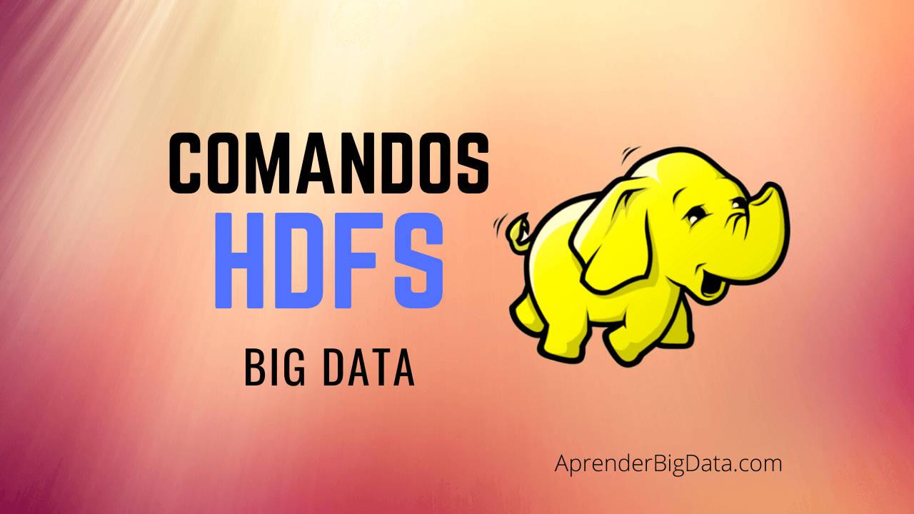 HDFS: Guía de Comandos Básicos