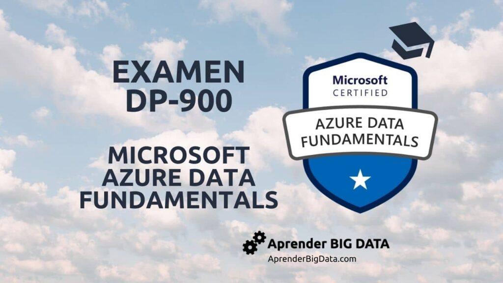 Examen DP-900 Microsoft Azure Data Fundamentals