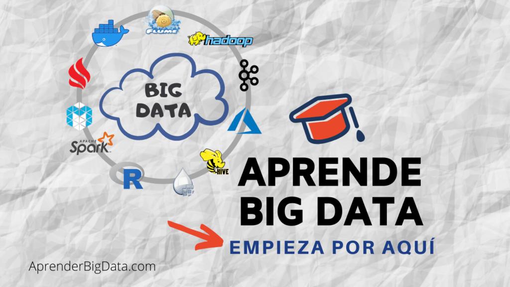 Empezar a aprender big data