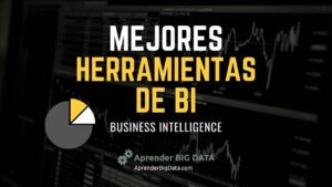 Mejores herramientas de BI - Business Intelligence