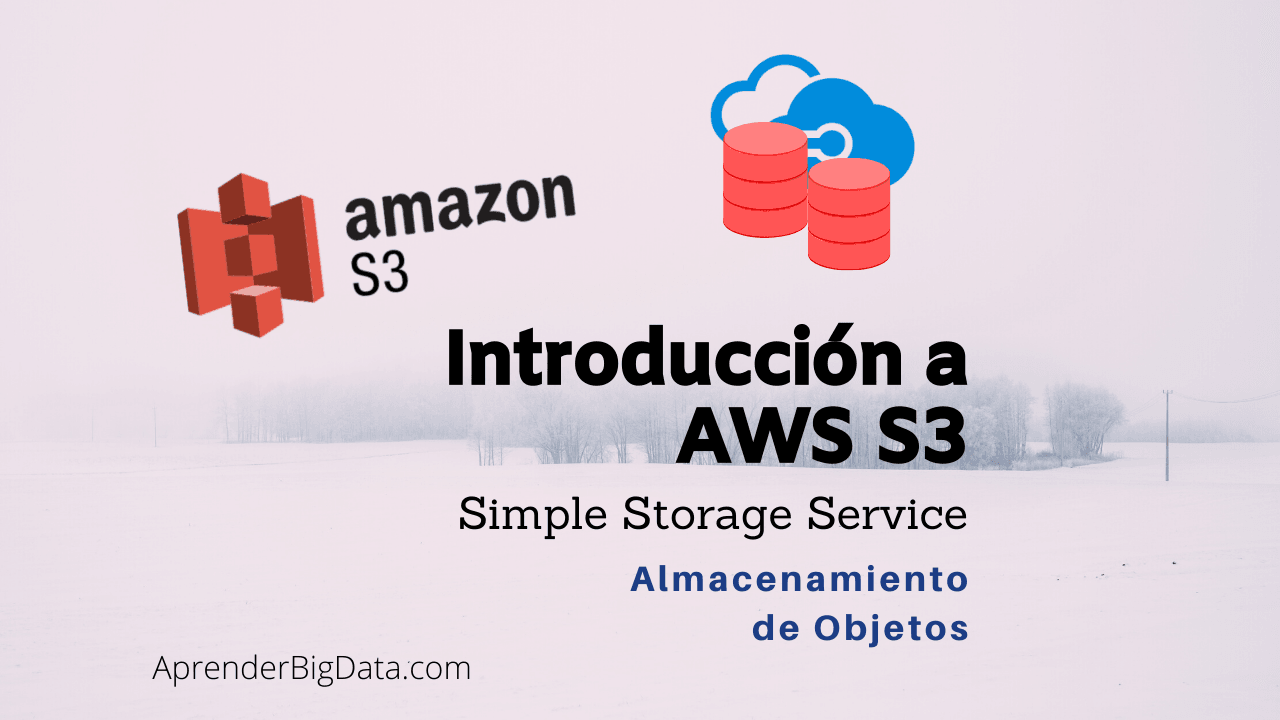 Introducción a AWS S3 Simple Storage Service