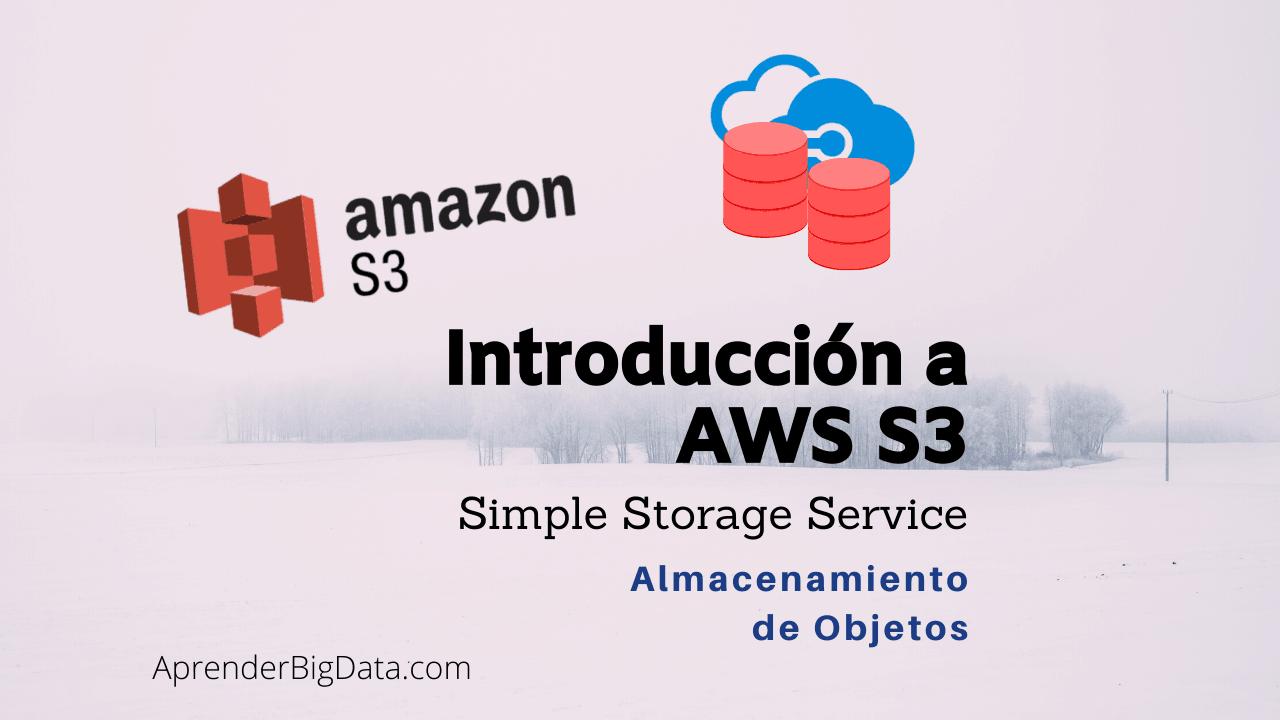 Introducción a AWS S3 Simple Storage Service