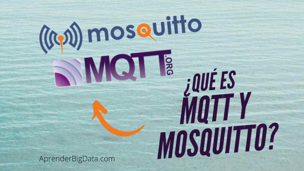 Qué es MQTT y Mosquitto