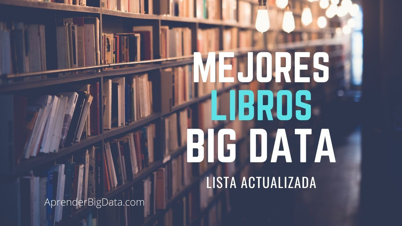 Mejores libros de Big Data y Software