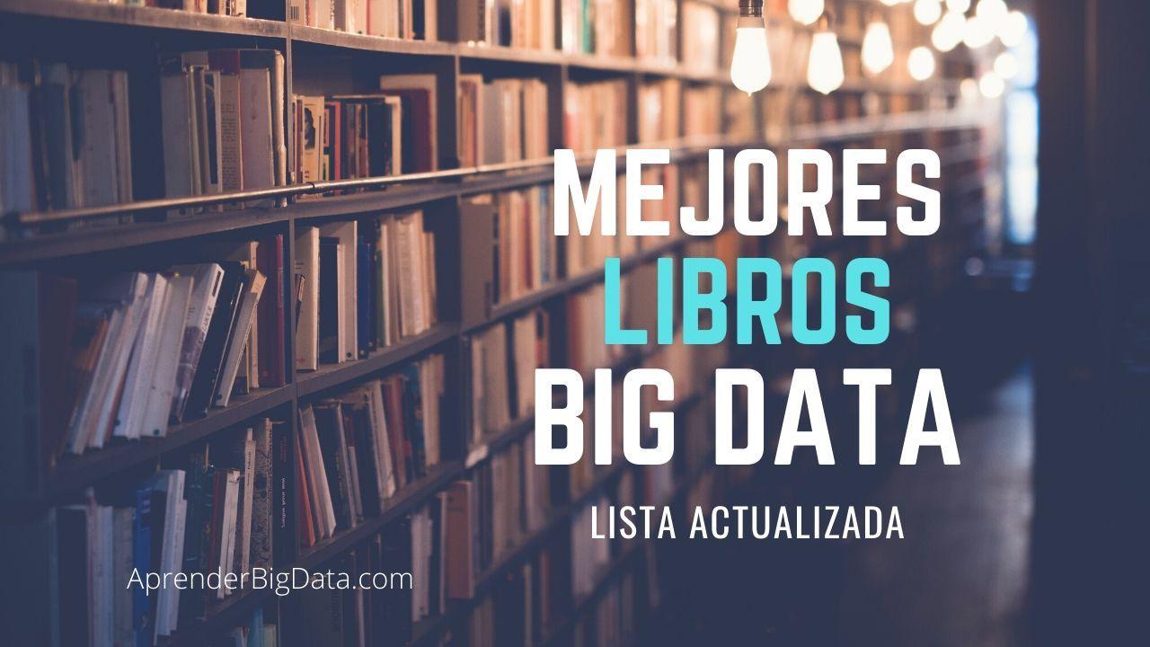 Lee más sobre el artículo Mejores libros de Big Data