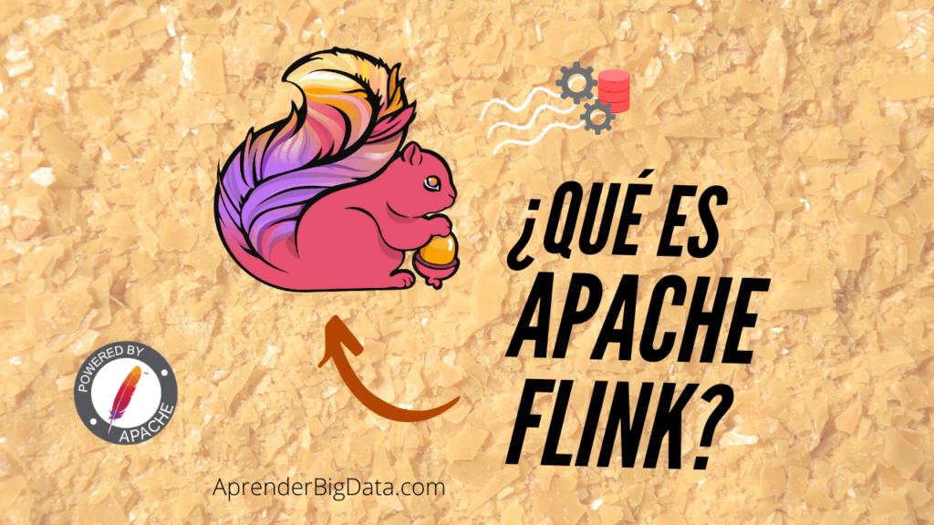 Qué es Apache Flink