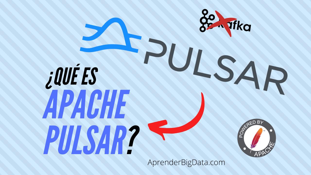 Qué es Apache Pulsar