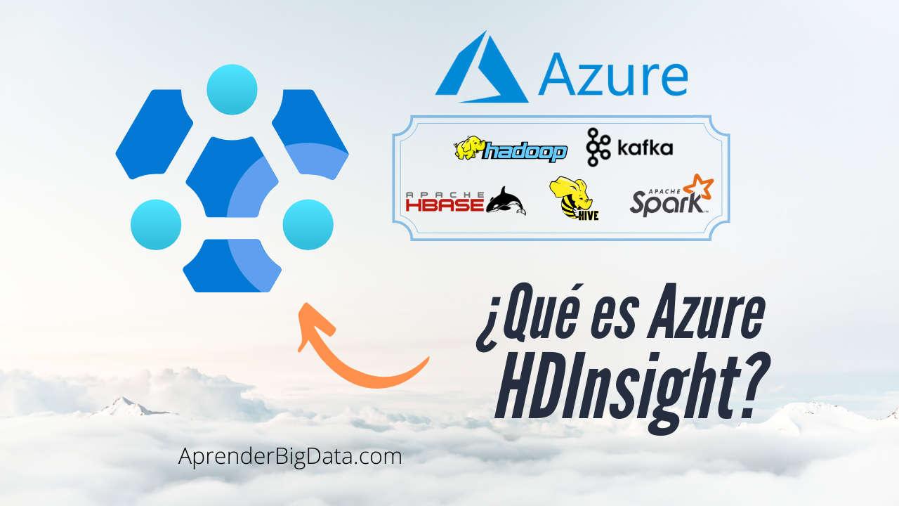 Que es Azure HDInsight