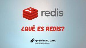 Qué es Redis