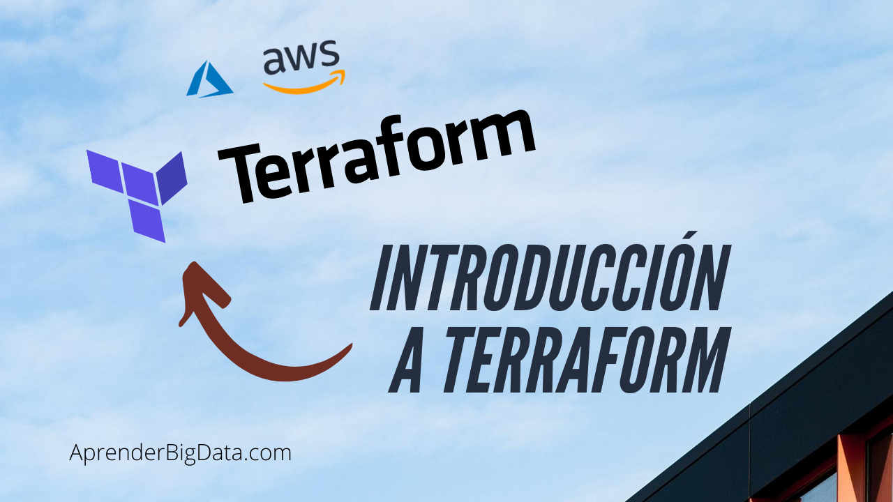 Introducción a Terraform: Infraestructura como Código