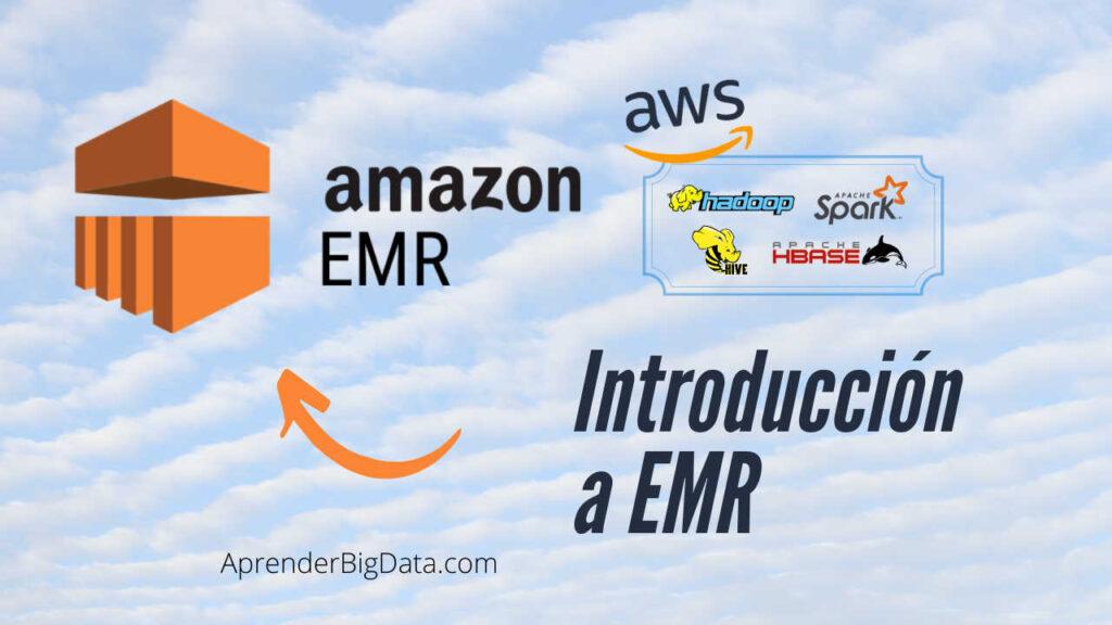 Introducción a Amazon EMR
