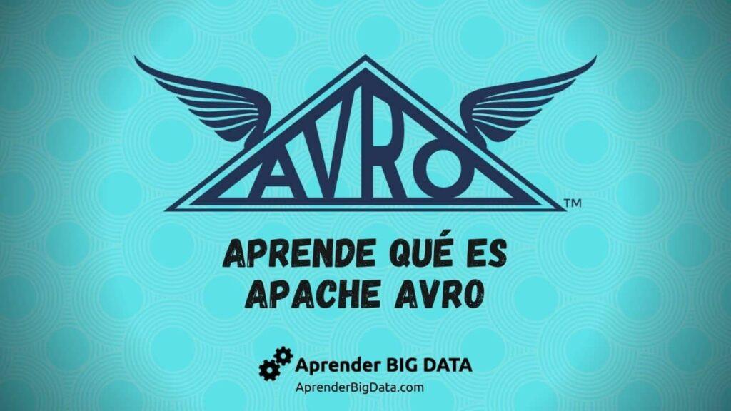 Qué es Apache Avro
