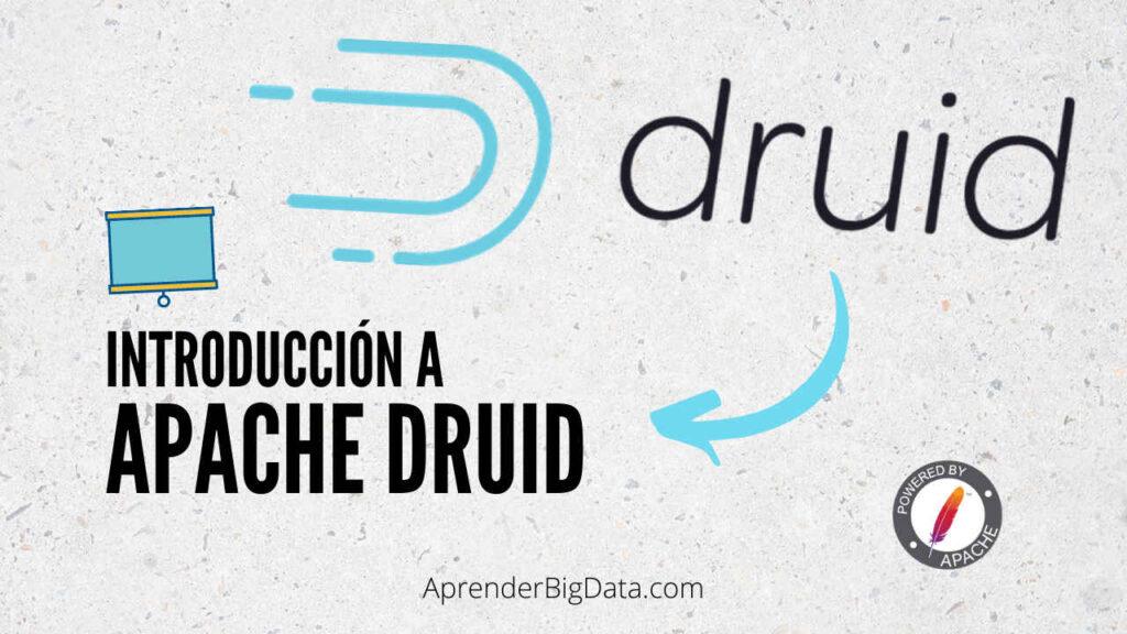Introducción a Apache Druid