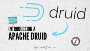 Una Introducción a Apache Druid