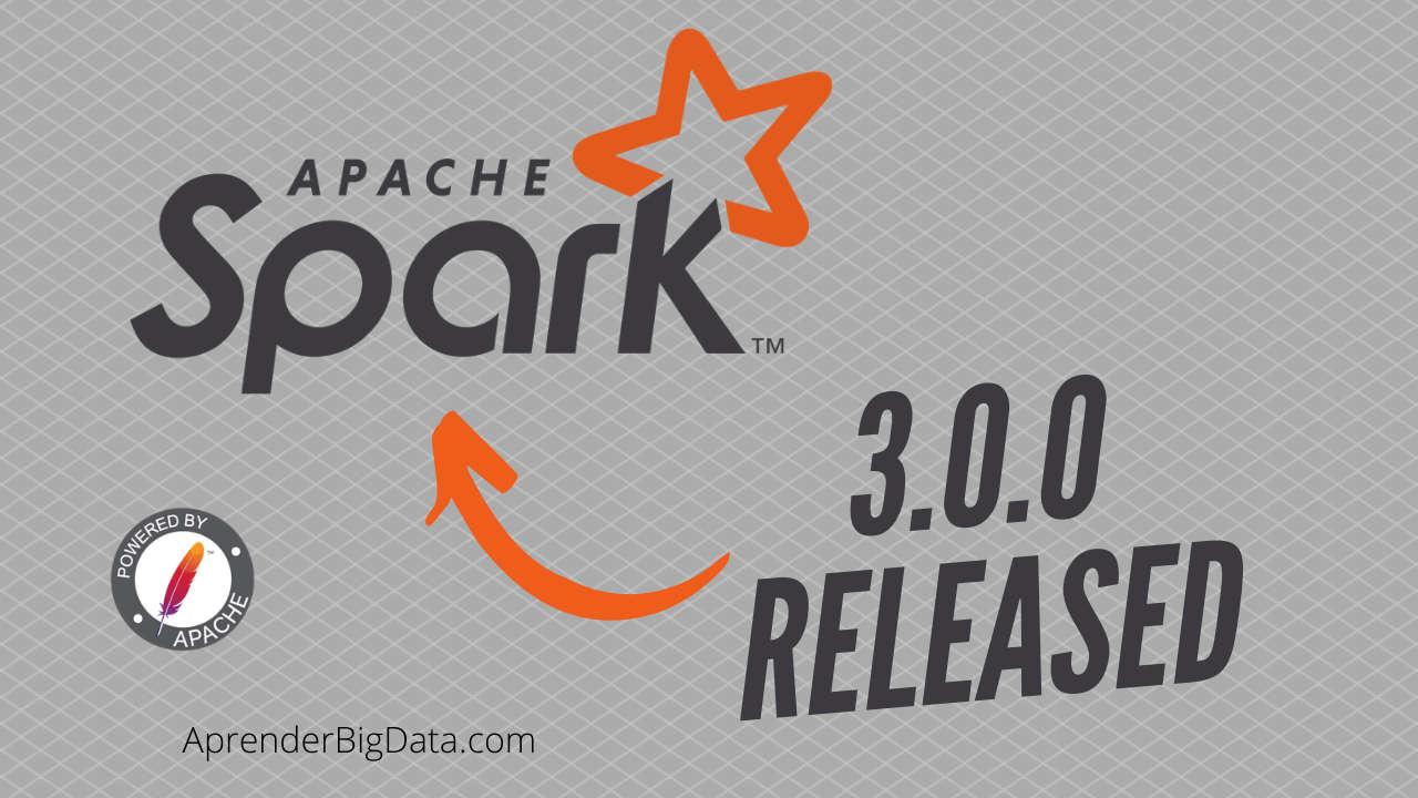 Apache Spark 3.0 – Novedades y cambios