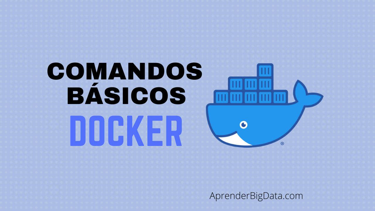Docker: Guía de comandos Básicos
