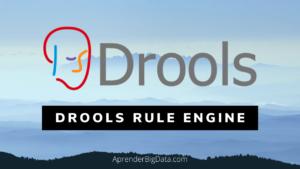 Lee más sobre el artículo Drools: Introducción