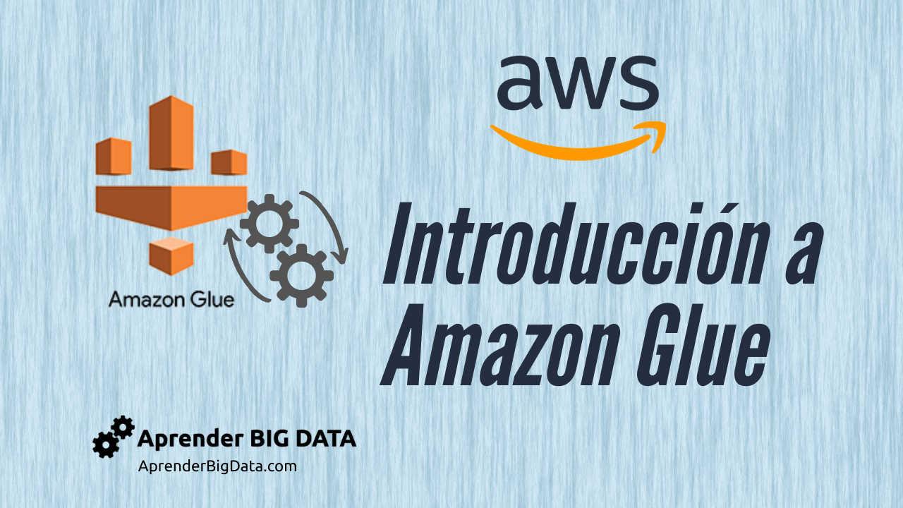 Lee más sobre el artículo AWS Glue: ETL Cloud