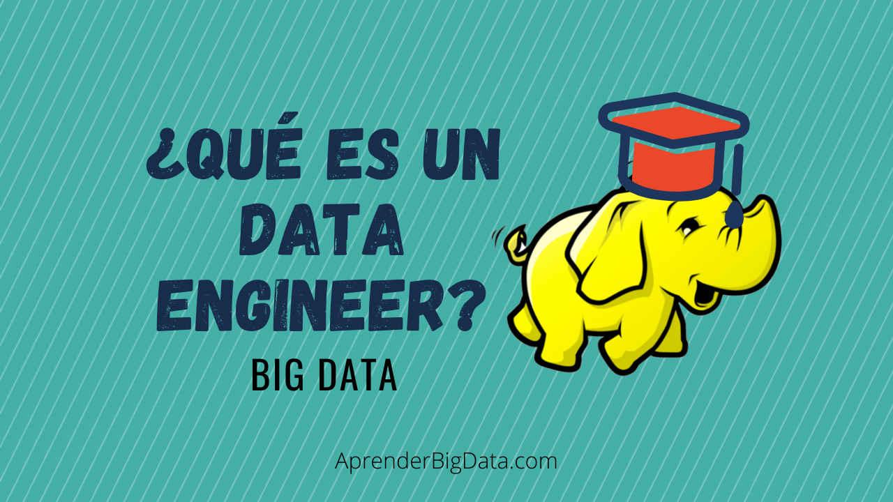 Qué es un ingeniero de datos