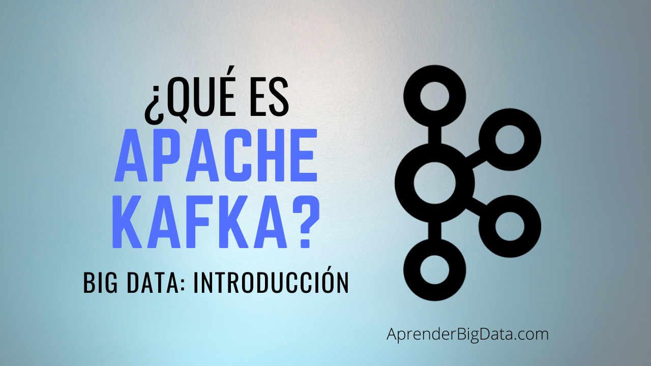 Apache Kafka: Introducción