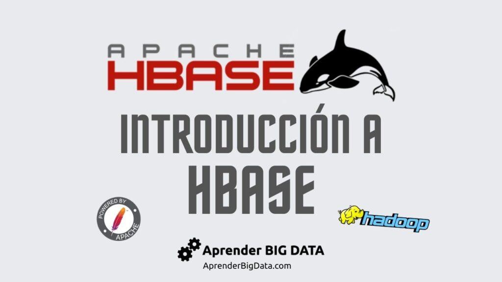 Introducción Apache HBase