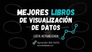 Lee más sobre el artículo Mejores Libros de Visualización de Datos