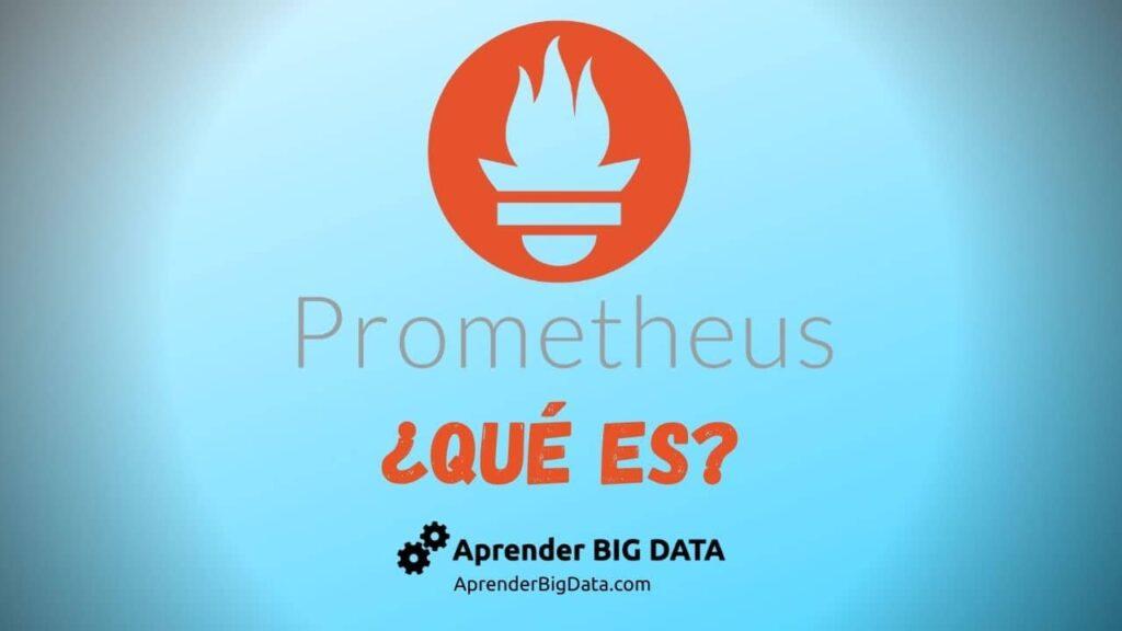Prometheus Qué es