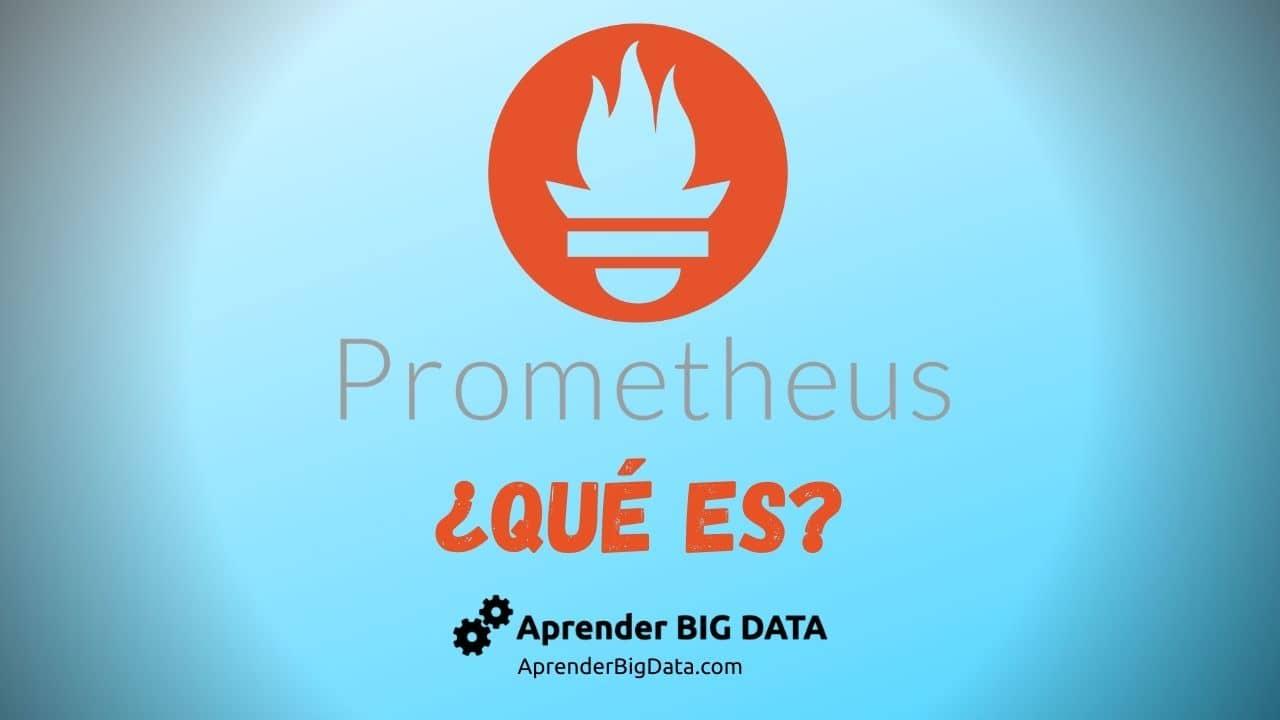 Lee más sobre el artículo Prometheus: Introducción a la Monitorización de Métricas