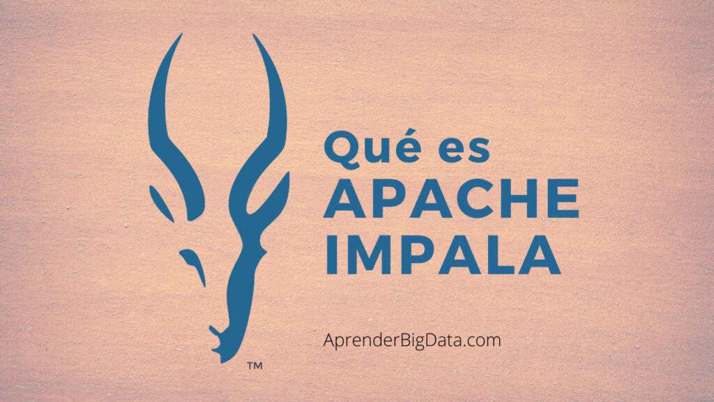 Que es Apache Impala