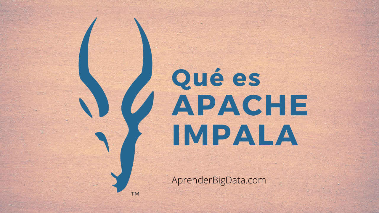 Introducción a Apache Impala