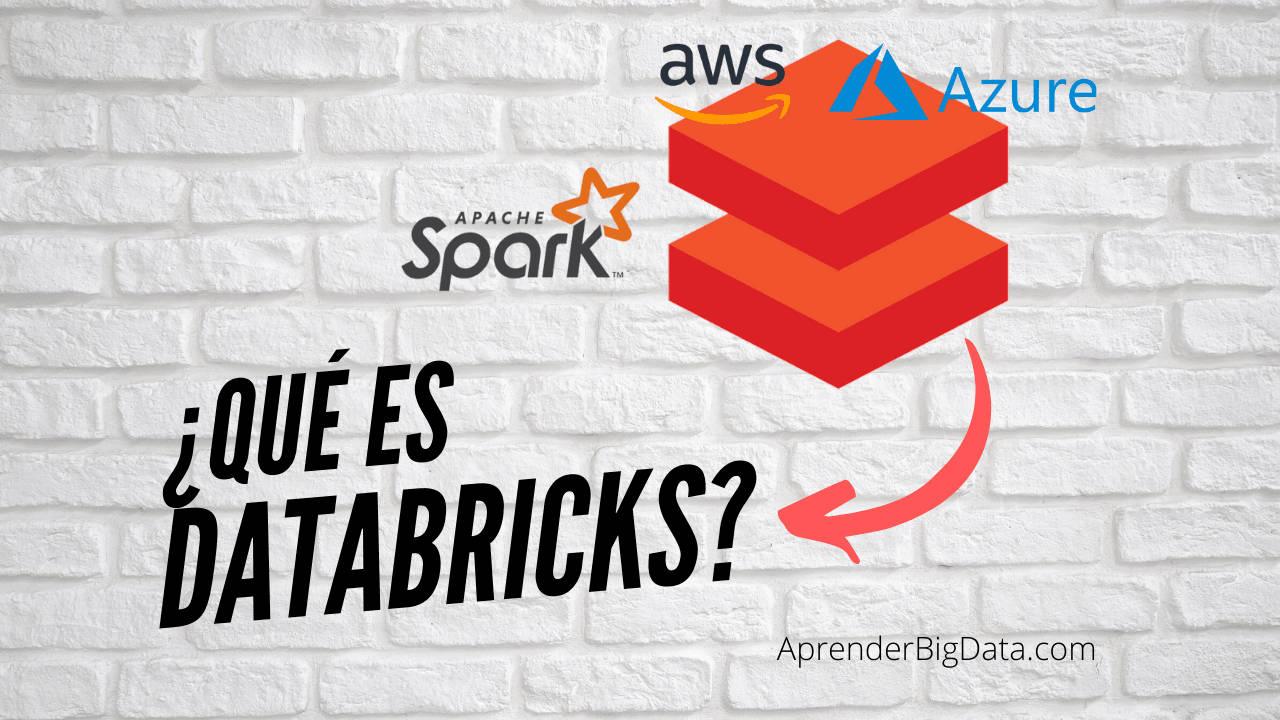 Databricks: Introducción a Spark en la nube
