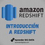Introducción a Amazon Redshift
