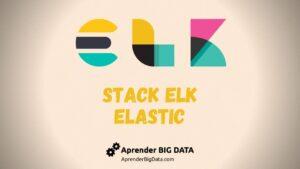 Lee más sobre el artículo Stack ELK – Aprende qué es