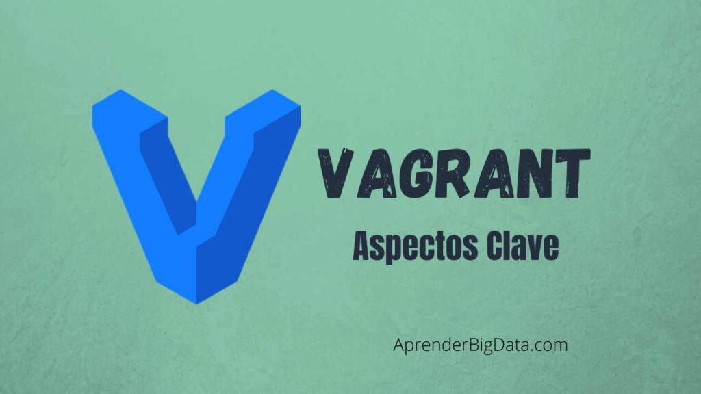 Aspectos clave Vagrant